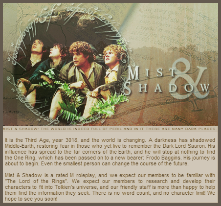 MIST AND SHADOW: A LOTR ROLEPLAY Ad